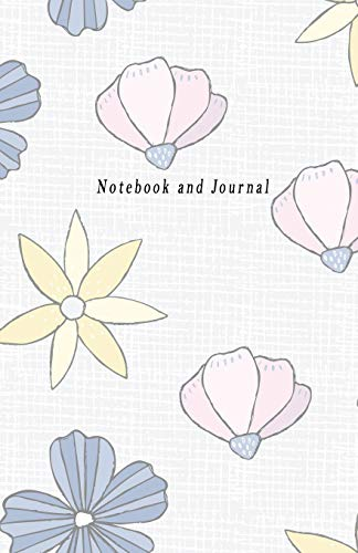 Notebook and Journal: Flower Cover, College rule line Paper Notebook and Journal Book For Student Women Girl 150 Page (5.5 x 8.5 Inch) Angela P. Schmidt