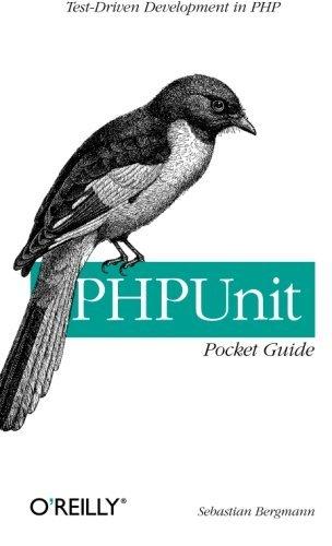 PHPUnit Pocket Guide by Sebastian Bergmann (2005-10-09)
