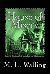 House of Misery (House of Mystery Book 2)