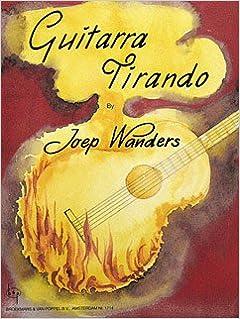 Joep edition with CD Guitar Guitarra Tirando Wanders