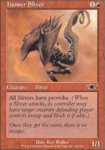 (Magic: the Gathering - Hunter Sliver - Legions - Foil)