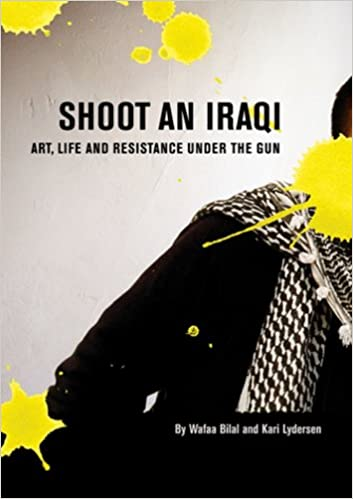 Read online Shoot an Iraqi: Art, Life and Resistance Under the Gun PDF, azw (Kindle), ePub