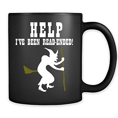 Help I've Been Rear-Ended Mug - Funny Halloween Witch Broom Coffee Cup