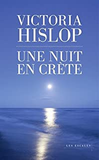 Une nuit en Crète, Hislop, Victoria