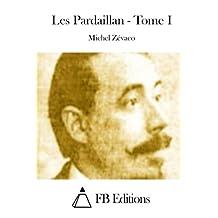 Les Pardaillan - Tome I
