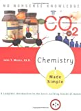 Chemistry Made Simple: A Complete Introduction to the Basic Building Blocks of Matter