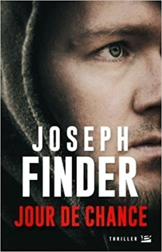 Jour de chance - Joseph Finder (2016)