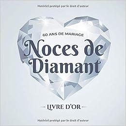 60 Ans De Mariage Noces De Diamant Livre Dor