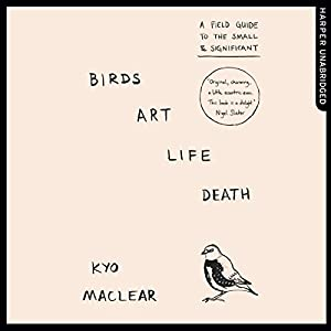 Birds Art Life Death Audiobook