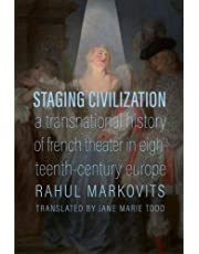 Staging Civilization: A Transnational History of French Theater in Eighteenth-Century Europe