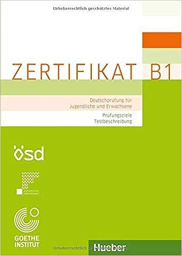 Zertifikat B1 Prüfungsziele Testbeschreibung Deutschprüfung Für