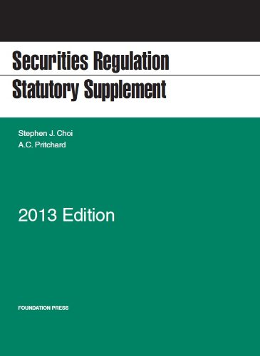Securities Regulation Statutory Supplement, 2013 (Selected Statutes)