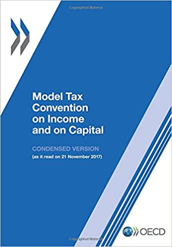 Book Model Tax Convention on Income and on Capital: Condensed Version 2017 (Volume 2017)