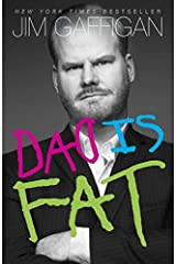 Jim Gaffigan: Dad Is Fat (Paperback); 2014 Edition Paperback