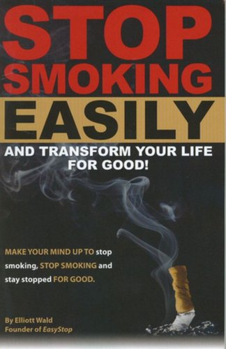 Download Stop Smoking Easily and Transform Your Life for Good PDF