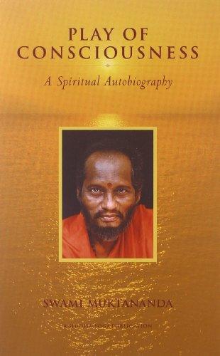 Play of Consciousness: A Spiritual Autobiography [Swami Muktananda] (Tapa Blanda)