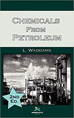 Buy Chemicals From Petroleum, 2nd Edition Book Online at Low Prices