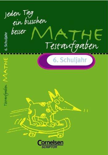 Jeden Tag ein bisschen besser, Mathematik, Testaufgaben, 6. Schuljahr (EURO)