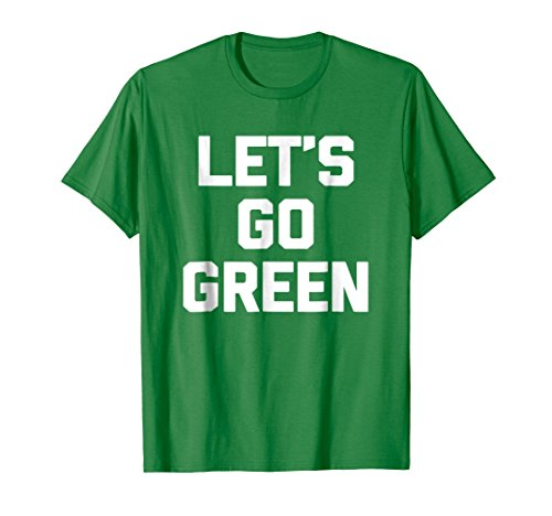 T-shirt Dad Green Team (Mens Let's Go Green T-Shirt funny saying sports team mom dad 2XL Kelly Green)