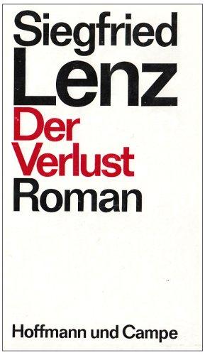 Der Verlust: Roman