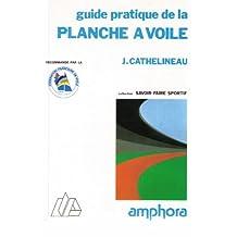 Guide pratique de la planche à voile