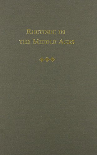 Rhetoric in the Middle Ages: a History of Rhetorical Theory from Saint Augustine to the Renaissance (Selected Writings o