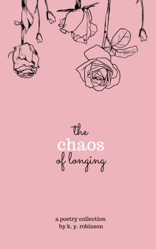 Chaos Longing K Y Robinson product image