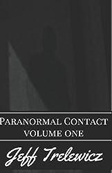 Paranormal Contact (Volume 1)