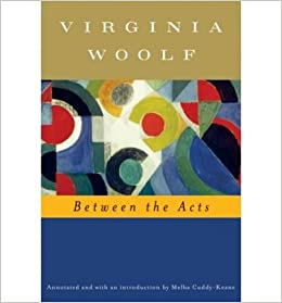 Between The Acts Annotated Virginia Woolf Amazon Books