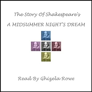 The Story of Shakespeare's A Midsummer Night's Dream Audiobook