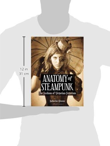 Anatomy of Steampunk: The Fashion of Victorian Futurism 5