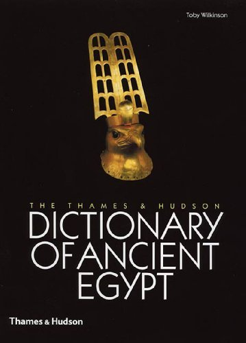 Dictionary Hudson (The Thames & Hudson Dictionary of Ancient Egypt by Toby Wilkinson (2005-10-31))