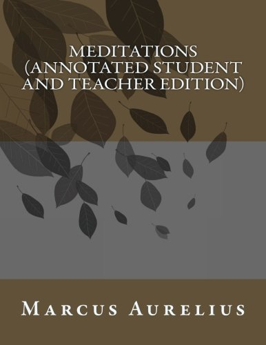 Read Online Meditations (Annotated Student and Teacher Edition) ebook