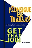 Get That Job / Consigue Ese Trabajo (paperback), Jack Bernstein, 1602991456
