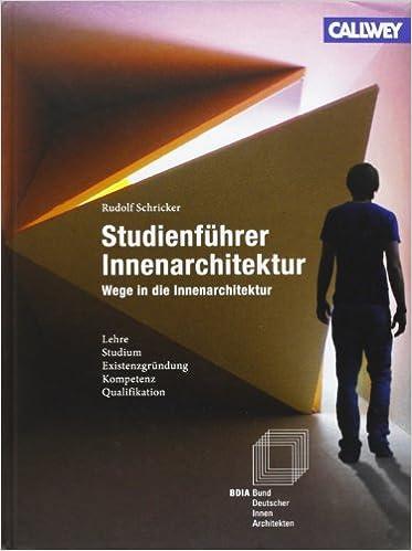 Innenarchitektur Bücher studienführer innenarchitektur amazon de bund deutscher