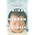 China's Hidden Children: Abandonment, Adoption, and the Human Costs of the One-Child Policy