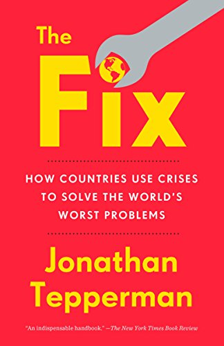 Kindle ebook freebies discounts for 7132018 yo free samples the fix how countries use crises to solve the worlds worst problems fandeluxe Gallery