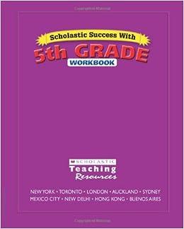 Scholastic Success With 5th Grade Workbook Scholastic