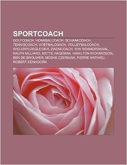 Sportcoach: Golfcoach, Honkbalcoach, Schaakcoach, Tenniscoach ...