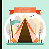 Baby Shower Memories Book: Camping Baby Shower Memories Book, Can Be Used For Messages, Photos & Drawings. A Beautiful Keepsake