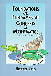 Foundations and Fundamental Concepts of Mathematics (Dover Books on Mathematics)