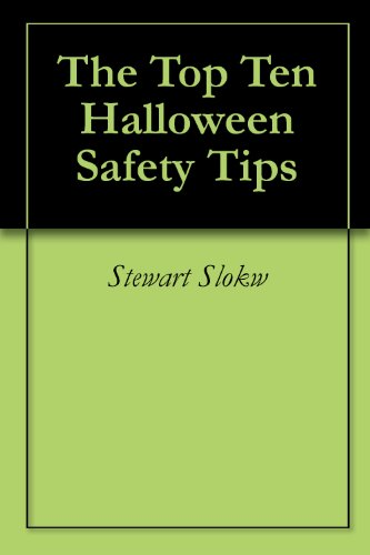 The Top Ten Halloween Safety Tips