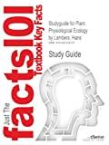 Studyguide for Plant Physiological Ecology by Lambers, Hans, Cram101 Textbook Reviews, 149020623X