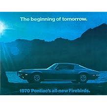 BEAUTIFUL 1970 PONTIAC FIREBIRD DEALERS FULL-COLOR SALES BROCHURE - INCLUDES; Pontiac Firebird, Trans Am, Formula 400 and Esprit 70 - ADVERTISMENT - ADs - LITERATURE