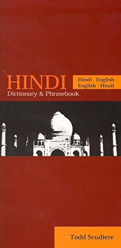 Hindi: Hindi-English / English-Hindi- Dictionary and Phrasebook (English and Hindi Edition)