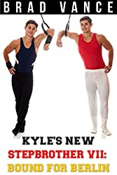 Kyle's New Stepbrother VII: Bound for Berlin