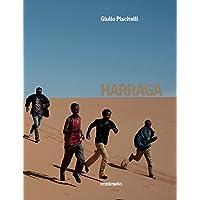 Harraga: On the road, burning borders