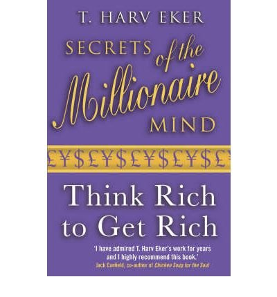Secrets of the Millionaire Mind: Mastering the Inner Game of Wealth ebook
