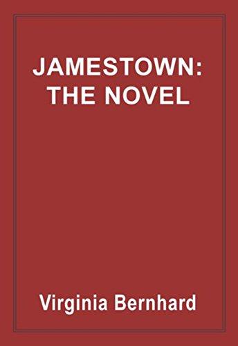 Jamestown: The Novel: The story of America's beginnings