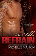 Irresistible Refrain: Rock Star Romance (Tempest Book 1)
